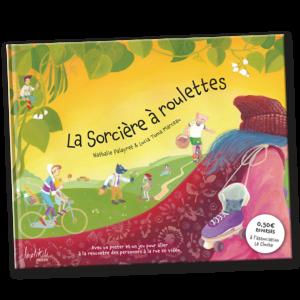 Couverture La Sorcière à roulettes - Éditions Laplikili